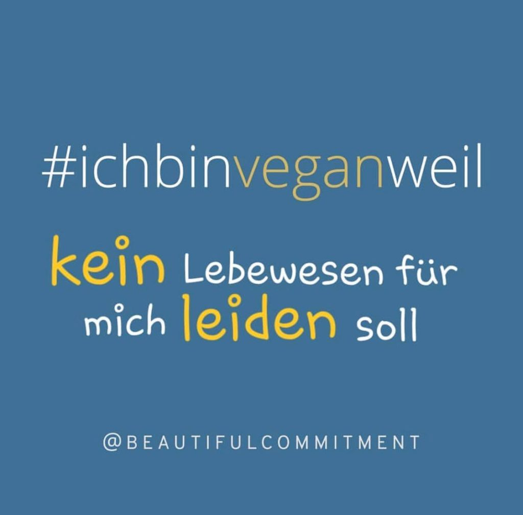 Beautiful Commitment ichbinveganweil